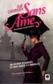 Couverture Une aventure d'Alexia Tarabotti / Le protectorat de l'ombrelle, tome 1 : Sans âme Editions Calmann-Lévy (Orbit) 2011