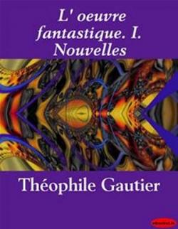 Couverture L'Oeuvre Fantastique, tome 1 : Nouvelles