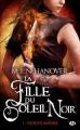 Couverture La fille du soleil noir, tome 1 : Esprits impurs Editions Milady 2012