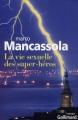 Couverture La vie sexuelle des super-héros Editions Gallimard  (Du monde entier) 2011