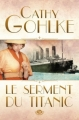 Couverture Le serment du Titanic Editions Milady (Grande Romance) 2013
