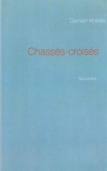 Couverture Chassés-croisés