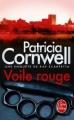 Couverture Kay Scarpetta, tome 19 : Voile rouge Editions Le Livre de Poche (Thriller) 2013