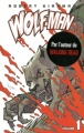 Couverture Wolf-Man, tome 1 Editions Merluche 2010