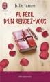 Couverture Au péril d'un rendez-vous Editions J'ai Lu (Pour elle - Promesses) 2013