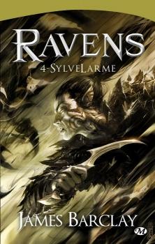 Couverture Les légendes des Ravens, tome 1 : SylveLarme