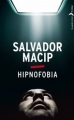 Couverture Hipnofobia Editions Hachette (Black Moon - Thriller) 2013