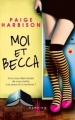 Couverture Moi et Becca Editions Harlequin (Darkiss) 2013