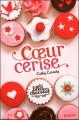 Couverture Les Filles au chocolat, tome 1 : Coeur cerise Editions France Loisirs 2013