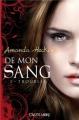 Couverture De tout mon sang / De mon sang, tome 3 : Troublée Editions Castelmore 2013