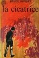 Couverture La cicatrice Editions J'ai Lu 1967