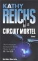Couverture Substance secrète / Circuit mortel Editions Robert Laffont (Best-sellers) 2013