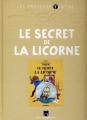 Couverture Les aventures de Tintin, tome 11 : Le Secret de La Licorne Editions Moulinsart 2010