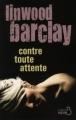 Couverture Contre toute attente Editions Belfond (Noir) 2013