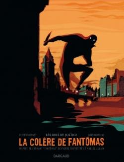 Couverture La colère de Fantomas, tome 1 : Les bois de justice