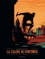 Couverture La colère de Fantomas, tome 1 : Les bois de justice Editions Dargaud 2013