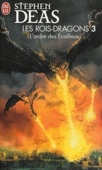 Couverture Les rois-dragons, tome 3 : L'Ordre des Écailleux