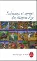 Couverture Fabliaux du Moyen Age Editions Le Livre de Poche (Les Classiques de Poche) 2011
