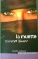Couverture La muette Editions France Loisirs 2009