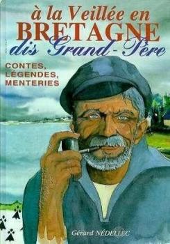 Couverture A la veillée en Bretagne, dis Grand-Père