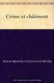 Couverture Crime et châtiment, intégrale Editions Une oeuvre du domaine public 2011