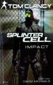 Couverture Splinter Cell, tome 4 : Impact Editions City 2012