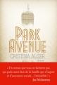 Couverture Park avenue Editions Albin Michel 2013