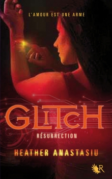Couverture Glitch, tome 2 : Résurrection