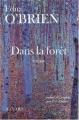 Couverture Dans la forêt Editions Fayard 2003