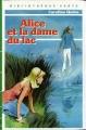 Couverture Alice et la dame du lac Editions Hachette (Bibliothèque verte) 1975