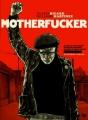 Couverture Motherfucker, tome 2 Editions Futuropolis 2013