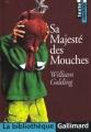 Couverture Sa majesté des mouches Editions Gallimard  (La bibliothèque) 2002