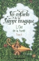 Couverture Les Enfants de la lampe magique, tome 5 : L'Oeil de la forêt Editions Bayard 2011