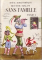 Couverture Sans famille (2 tomes), tome 1 Editions Hachette (Idéal bibliothèque) 1956
