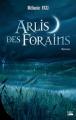 Couverture Arlis des Forains Editions Bragelonne 2013