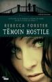 Couverture Témoin hostile Editions MA (Pôle noir) 2013