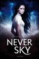 Couverture Never sky / La série de l'impossible, tome 1 : Sous le ciel de l'impossible Editions Nathan 2012