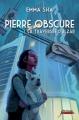 Couverture Pierre Obscure, tome 1 : La traversée d'Alzar Editions Scrineo (Jeunesse) 2013