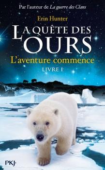 Couverture La quête des ours, cycle 1, tome 1 : L'aventure commence