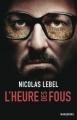 Couverture L'heure des fous Editions Marabout (Fiction) 2013