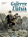 Couverture La guerre des Lulus, tome 1 : 1914 : La maison des enfants trouvés Editions Casterman 2013