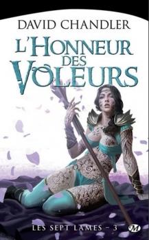 Couverture Les Sept Lames, tome 3 : L'honneur des voleurs
