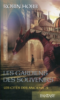 Couverture Les Cités des Anciens, tome 5 : Les Gardiens des Souvenirs