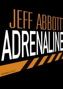Sam Capra, tome 1 : Adrenaline de Jeff Abbott
