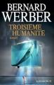 Couverture Troisième humanité, tome 1 Editions Albin Michel 2012
