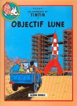 Couverture Les aventures de Tintin (France Loisirs), tome 08 : Objectif Lune, On a marché sur la Lune