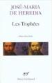 Couverture Les Trophées Editions Gallimard  (Poésie) 2003