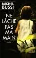 Couverture Ne lâche pas ma main Editions France Loisirs 2013