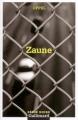Couverture Zaune Editions Gallimard  (Série noire) 2004