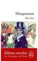 Couverture Bel-Ami Editions Le Livre de Poche (Les classiques de poche) 2011